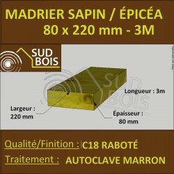 * Bastaing / Madrier 80x220 Sapin Autoclave Marron Brut Qualité Coffrage 3m