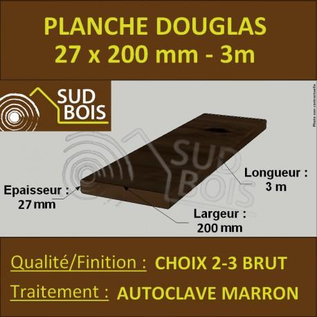 Planche 27x200mm Douglas Autoclave Marron Choix 2-3 Brut 3M