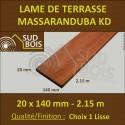 ♦ Lame Terrasse Massaranduba KD 20x140 Lisse 2 Faces 20x140 2.15m