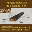 Liteau / Tasseau 25x42mm Douglas Naturel Raboté 4m