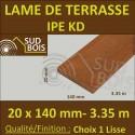 * Lame de Terrasse Bois Exotique IPE KD Lisse 2 Faces 20x140 en 3.35m / 3m40