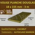 Planche Calibrée 18x155 (18x150) Douglas Brut Autoclave Marron 3m