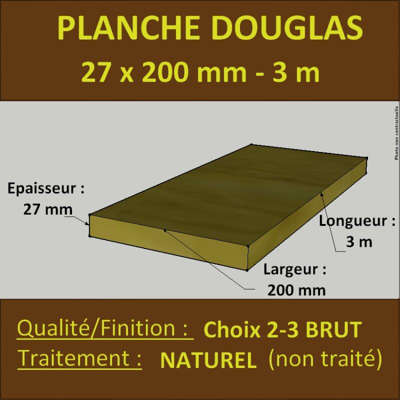 Planche 27x200 Douglas Naturel Choix 2 3 Brut 3m Sud Bois