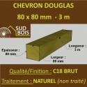 Chevron / Poteau 80x80mm Douglas Sec Hors Aubier Classe 3 Naturel Brut 3m