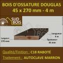 ◙ Montant d'Ossature 45x270 mm Douglas 4m