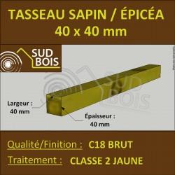 * ↕ ◙ Tasseau 40x40 Sapin / Épicéa Classe 2 Jaune (à la palette)