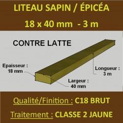 ◙ Liteau ( Latte ) 18x40 Sapin / Épicéa Brut Traité Classe 2 Jaune 3m